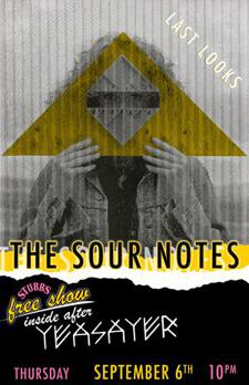 FREE - The Sour Notes at Stubbs (inside) Thursday 9/6 (after Yeasayer)