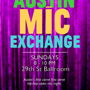 Austin Mic Exchange (presented by KOOP Radio's Hip-Hop Hooray and p-teK)