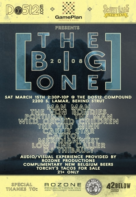 """THE BIG ONE"".  Presented by Do512, GamePlan Marketing & Events, and Sweet Leaf Tea"