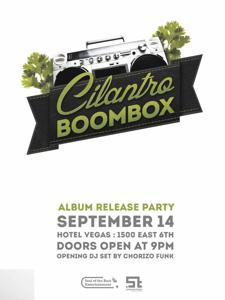 Cilantro Boombox Album Release Party w/ DJ Chorizo Funk