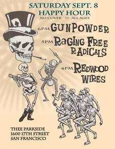 Gunpowder, Raging Free Radicals, Redwood Wires