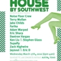  House By Southwest (RSVP Required)