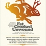  The Billions Corporation and Ticketfly present: Fat, Crooked, Unwound (Free)