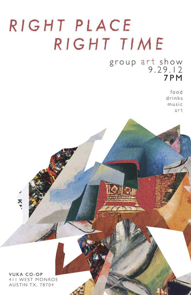 Right Place Right Time//Group Art Show