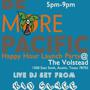  Be More Pacific HH at Volstead Lounge 5-9pm