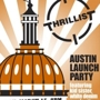 SXSW - Thrillist Austin Launch Party feat. Kid Sister & More! (RSVP Required)