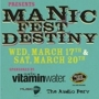 Manic Fest Destiny Day 1 (Free)