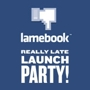 Lamebook Really Late Launch Party! (RSVP Required)