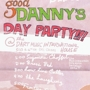  Good Danny's Day Party 
