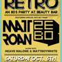 Champagne Retro - An 80's Party (HOSTED CHAMPAGNE HOUR)