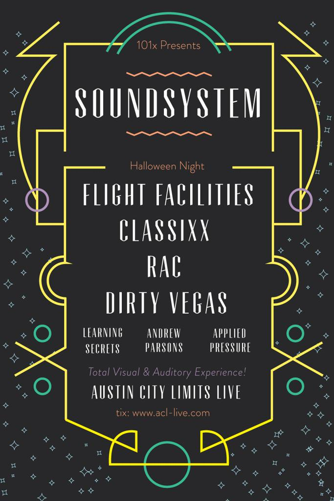 SOUNDSYSTEM w/ Flight Facilities, RAC, Classixx & Dirty Vegas