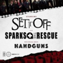  Set It Off, Handguns, Troubled Coast