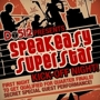 Do512 Presents Speakeasy Superstar Kick-Off Night!