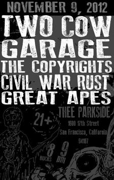 Two Cow Garage, The Copyrights, Civil War Rust, Great Apes