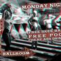  Monday Madness:  FREE Skee Ball, Free pool, Free games. Cheap Drinks