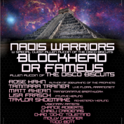 Nadis Warriors with Blockhead, DrFameus (Allen Aucoin of the Disco Biscuits)