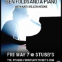  Ben Folds &amp; A Piano w/ Kate Miller-Heidke