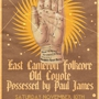 East Cameron Folkcore, Old Coyote, Possessed By Paul James