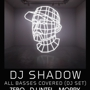 Dj Shadow, Dj Intel, Zebo, Dj Moppy