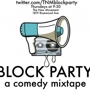  Block Party: A Comedy Mixtape