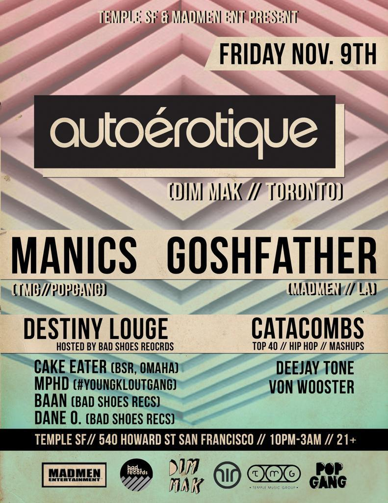 Temple Fridays Ft. Autoerotique