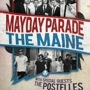 The Maine and Mayday Parade with The Postelles