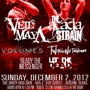  The Acacia Strain, Veil of Maya, Volumes, Twitching Tongues, Ready the Messenger, &amp; Let the Dead.