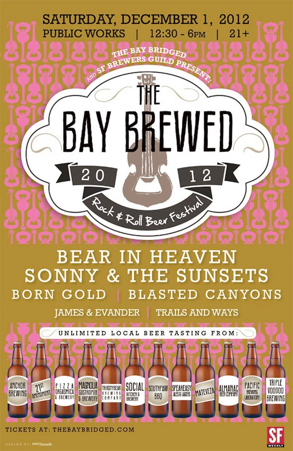 The Bay Brewed 2012  The 2nd annual rock and roll beer festival!