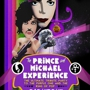 Every First Saturday! The Prince and Michael Jackson Experience