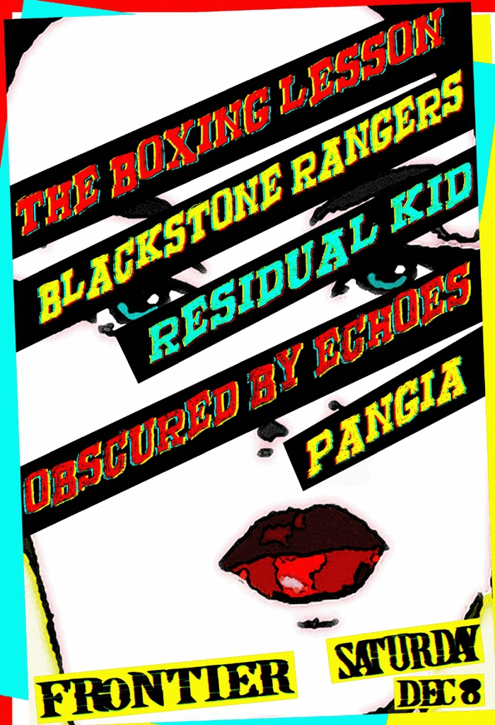The Boxing Lesson / Blackstone Rangers / Residual Kid / Obscured by Echoes / Pangia