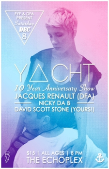 YACHT Celebrating their 10 Year Anniversary w/ Jacques Renault + Very Special Guest