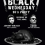 DJ Zebo and Johnny Walker: Black Wednesday 90s Party