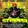 HOT STEPPA (EVERY 3RD SATURDAY)