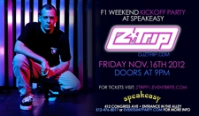 Z-Trip F1 Weekend Kick Off Party at Speakeasy!