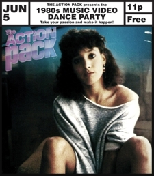 The Action Pack's 1980s Music Video Dance Party – 11pm, Free