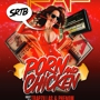 SRTB Presents: Porn and Chicken Runs the Trap!