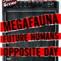  Killer Scene Presents: A Real Rock Show feat. Megafauna/Future Humans/Opposite Day