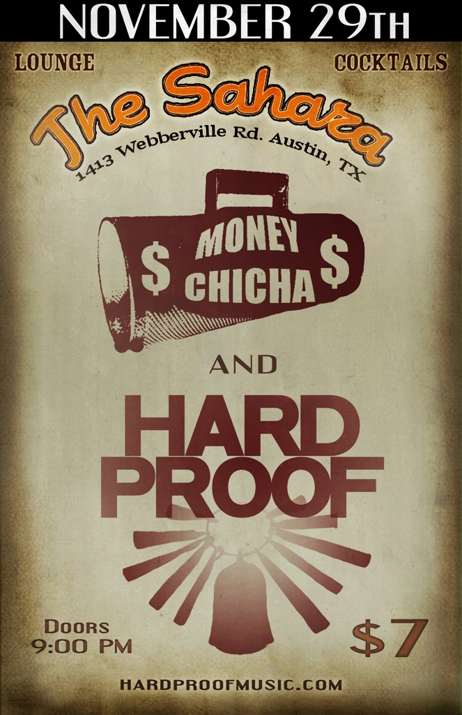 Hard Proof & Money Chicha at the Sahara Lounge
