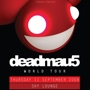 Deadmau5 World Tour