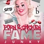 SRTB Presents:  Porn and Chicken's Fame Junkie at Bevy