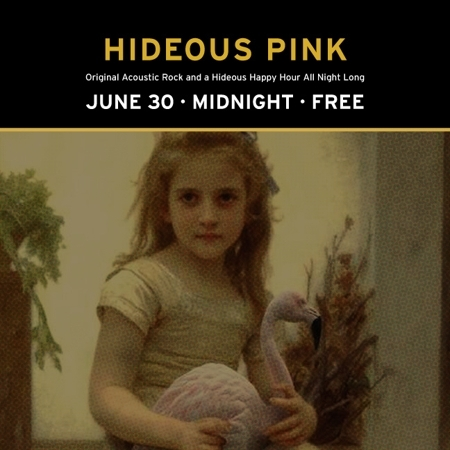 Hideous Pink Happy Hour - Free!