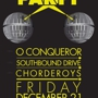 O Conqueror with Southbound Drive, The Chorderoys