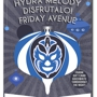  Austin Vida presents: Hydra Melody * Disfrutalo * Friday Avenue