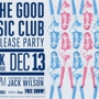 The Good Music Club CD Release Party