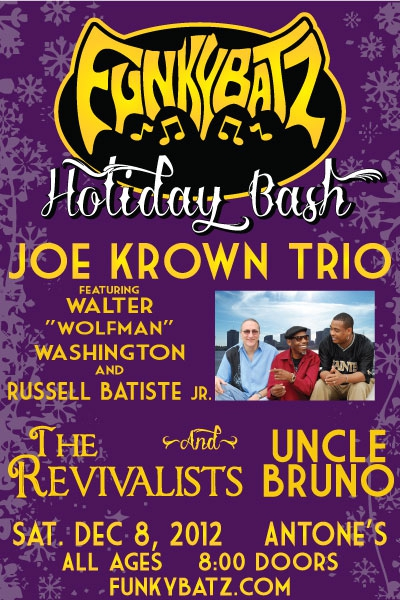 FunkyBatz Holiday Bash w/ Joe Krown Trio + The Revivalists + Uncle Bruno