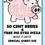 Nickel & Dimed - 50 Cent Beers & Free Pizza w/ White Mystery DJ Set
