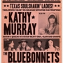 Antone's Kathy Murray w/ The Bluebonnets