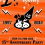  Lucky Lounge 15th Anniversary Party!