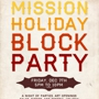 Mission Holiday Block Party