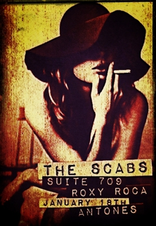 The Scabs w/ Suite 709 & Roxy Roca